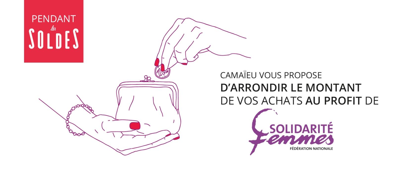 6a4772dfde1a Une nouvelle action de solidarité durant les soldes avec SOLIDARITE FEMMES  - webzine Camaïeu